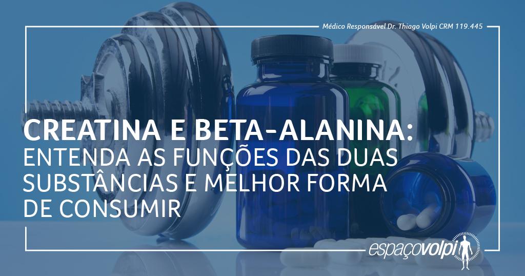 Creatina e Beta-alanina: entenda as funções das duas substâncias e melhor forma de consumir