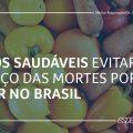 Hábitos saudáveis evitariam um terço das mortes por câncer no Brasil